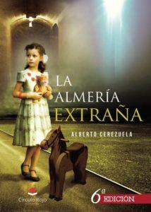 La Almería extraña, de Alberto Cerezuela